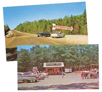 Mystery Spot entrance, Mystery Ridge