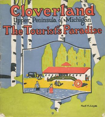 Cloverland - Tourist's Paradise